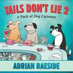 Tails Don't Lie 2